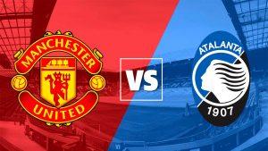 Manchester United x Atalanta Hoje